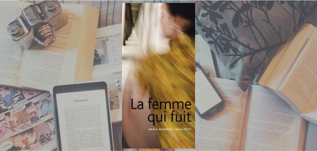 Couverture du roman La femme qui fuit d'Anaïs Barbeau-Lavalette, paru chez Marchand de feuilles en 2015.