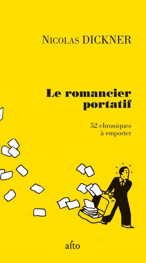La couverture du livre Le romancier portatif de Nicolas Dickner.
