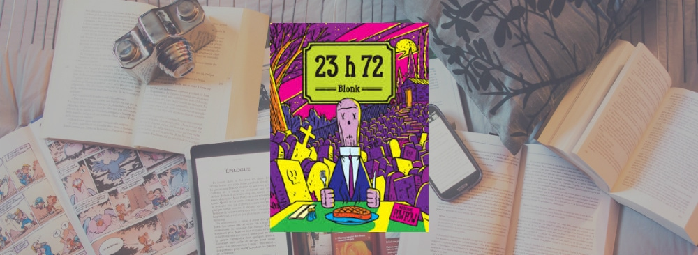 Couverture du livre 23 h 72 de Blonk, paru chez Pow Pow