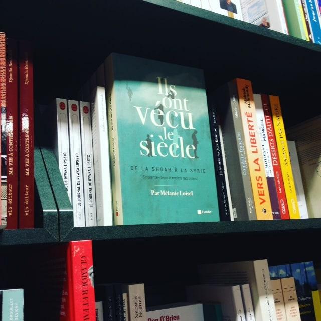 Le livre Ils ont vécu le siècle de Mélanie Loisel, bien en évidence à la Librairie La Liberté.