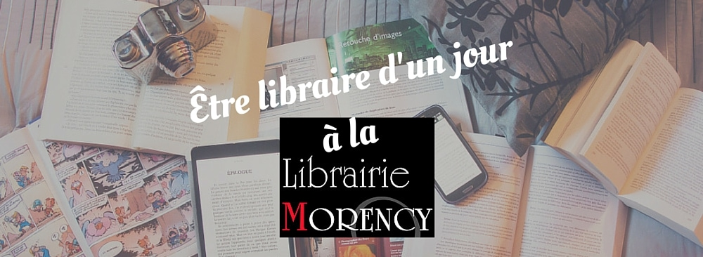 Être libraire d'un jour à la Librairie Morency.