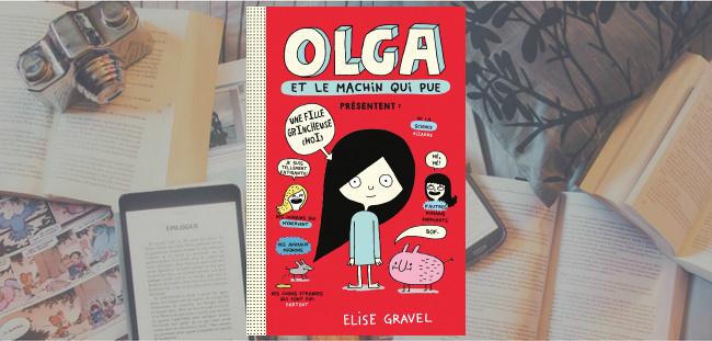 Couverture du livre Olga et le machin qui pue de Elise Gravel.