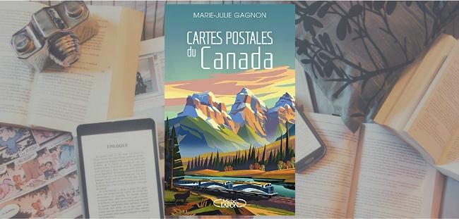 Couverture du livre Cartes postales du Canada de Marie-Julie Gagnon.