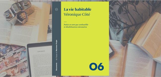 Couverture du livre La vie habitable de Véronique Côté, paru chez Atelier 10.