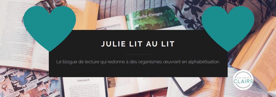 Bannière utilisée par Les Mots clairs pour parler de Julie lit au lit.
