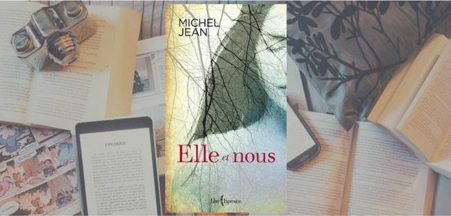 """Couverture du livre """"Elle et nous"""" de Michel Jean, publié chez Libre Expression."""