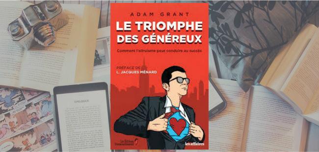 """Couverture du livre """"Le triomphe des généreux"""" d'Adam Grant."""