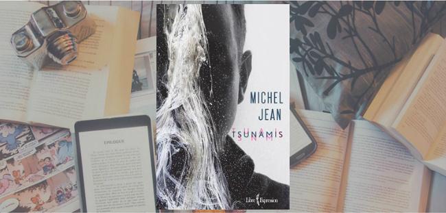 Couverture du roman Tsunamis de Michel Jean, paru chez Libre Expression.