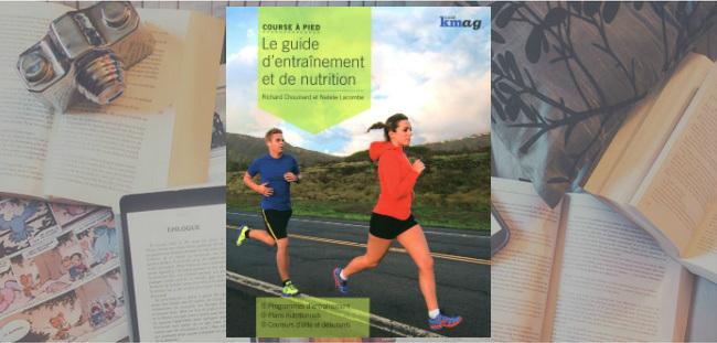Couverture du livre Le guide d'entrainement et de nutrition, par Kmag.