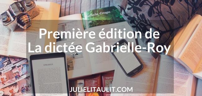 Première édition de La dictée Gabrielle-Roy.