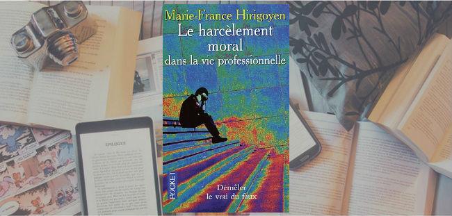 Couverture du livre Le harcèlement moral dans la vie professionnelle de Marie-France Hirigoyen.