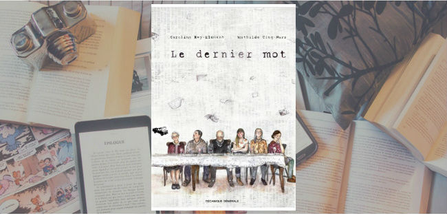 """Couverture du livre """"Le dernier mot"""" de Caroline Roy-Element & Mathilde Cinq-Mars, publié chez Mécanique Générale."""