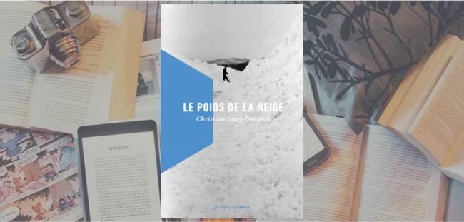 Couverture du roman Le poids de la neige de Christian Guay-Poliquin.
