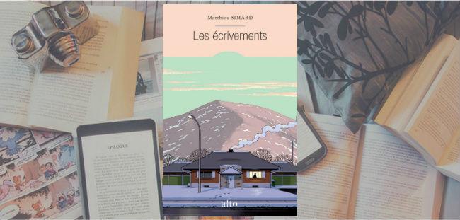 Couverture du roman Les écrivements de Matthieu Simard, paru chez Alto.