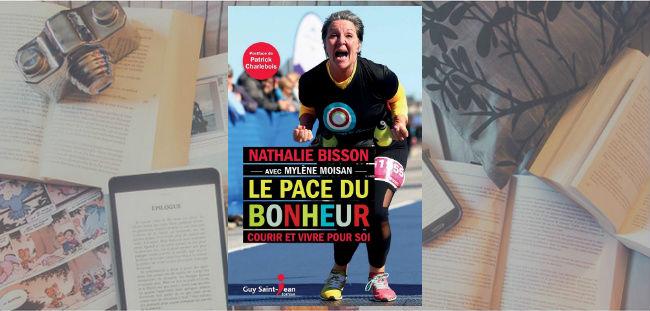 Couverture du livre Le Pace du bonheur de Nathalie Bisson, préfacé par Mylène Moisan.