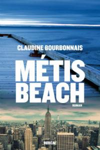 Couverture du roman Métis Beach de Claudine Bourbonnais.
