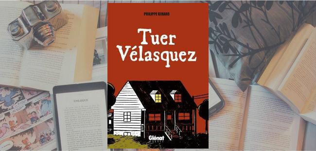 Couverture de la bande dessinée Tuer Vélasquez de Philippe Girard.