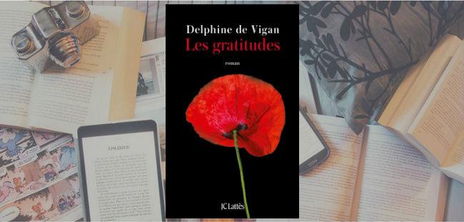 Couverture du roman Les gratitudes de Delphine de Vigan, publié chez JC Lattès.