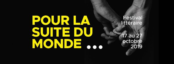 Bannière du festival Québec en toutes lettres 2019 : Pour la suite du monde...