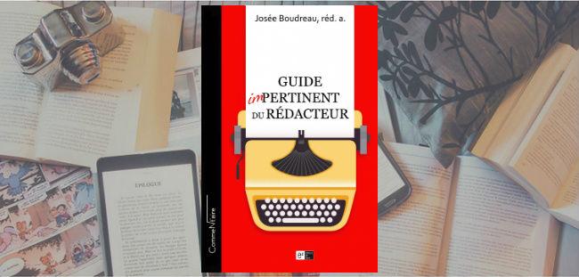 Couverture du Guide impertinent du rédacteur de Josée Boudreau.