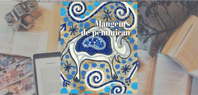 Couverture du livre Mangeurs de pemmican de Marilyn Dumont.