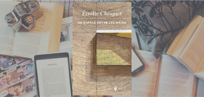 Couverture du récit Un espace entre les mains d'Émilie Choquet, publié chez Boréal en janvier 2020.
