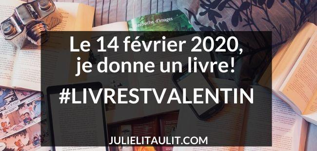 Le 14 février 2020, je donne un livre! #LivreStValentin