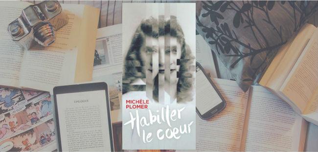 Couverture du roman Habiller le coeur de Michèle Plomer, paru aux Éditions du Marchand de feuilles.