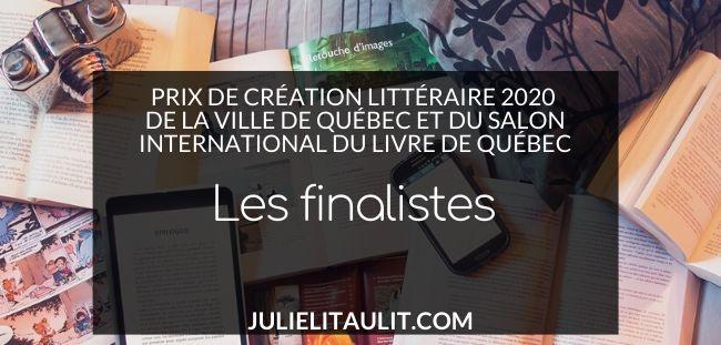 Prix de création littéraire 2020 de la Ville de Québec et du Salon international du livre de Québec : les finalistes