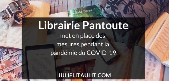 Librairie Pantoute met en place des mesures pendant la pandémie du COVID-19