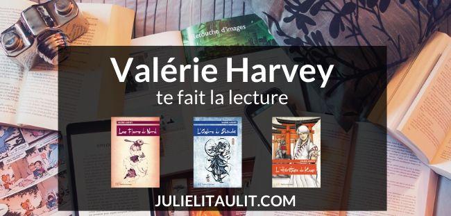 L'autrice Valérie Harvey te fait la lecture sur sa page Facebook.